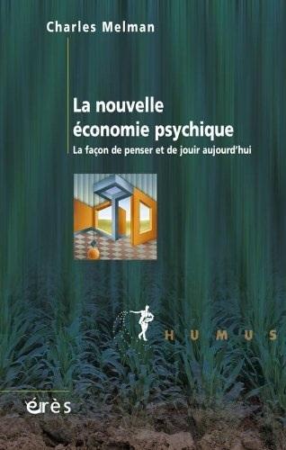 La nouvelle économie psychique