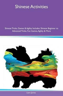 Shinese Activities Shinese Tricks, Games & Agility Includes