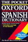The Pocket Oxford Spanish Dictionary: Spanish-English, English-Spanish
