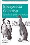 Inteligencia colectiva. Desarrollo de aplicaciones web 2.0/ Collective Intelligence. Web 2.0 Application Development