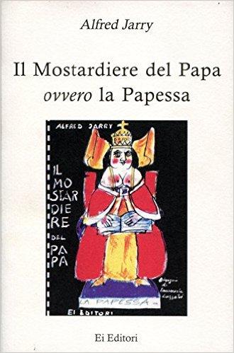 Il mostardiere del Papa, ovvero la Papessa