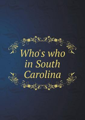 Who's Who in South Carolina