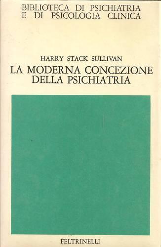 La moderna concezione della psichiatria