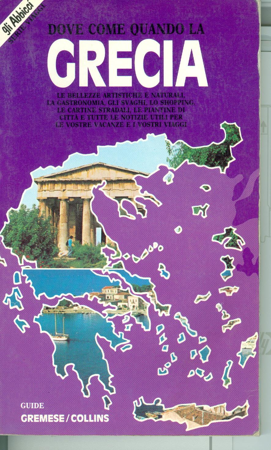 Dove come quando la Grecia