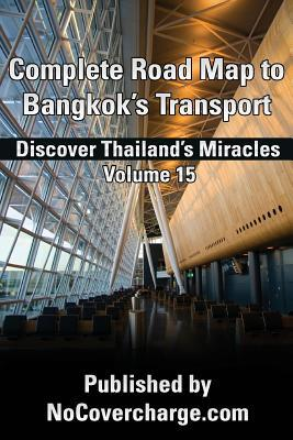 Complete Road Map to Bangkok's Transport