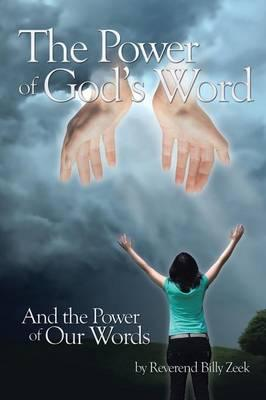 The Power of God's Word and the Power of Our Words