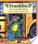 Franklin Va a La Escuela / Franklin Goes To School