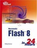 Sams Teach Yourself Macromedia Flash 8 in 24 Hours