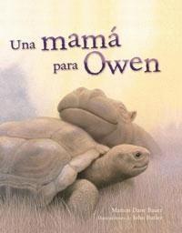 Una Mama Para Owen/ A Mother for Owen