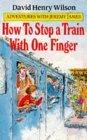 How to Stop a Train with One Finger