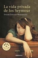 La vida privada de los Seymour/ The Private Life of The Seymour