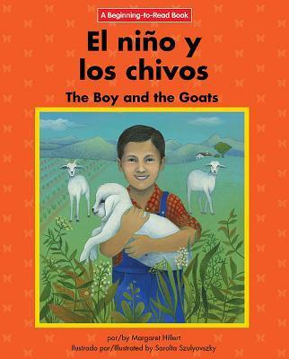 El Niño Y Los Chivos/ the Boy and the Goats