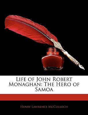Life of John Robert Monaghan