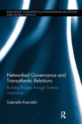 Networked Governance and Transatlantic Relations