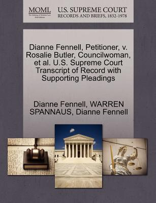 Dianne Fennell, Petitioner, V. Rosalie Butler, Councilwoman, et al. U.S. Supreme Court Transcript of Record with Supporting Pleadings