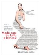 Moda oggi fra lusso e low-cost