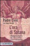 L'ora di Satana. A Medjugorje la Madonna svela l'attacco del male al mondo contemporaneo