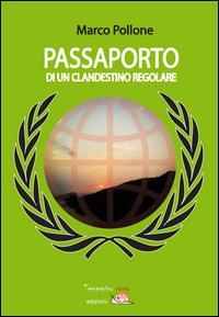 Passaporto di un clandestino regolare