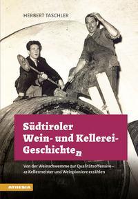 Südtiroler Wein & Kellerei-Geschichten