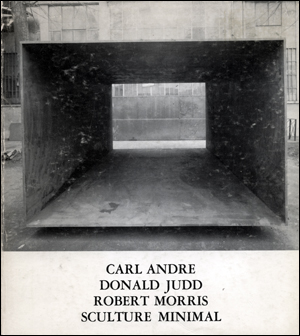 Carl Andre Donald Judd Robert Morris Sculture Minimal