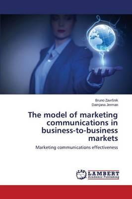 The model of marketing communications in business-to-business markets