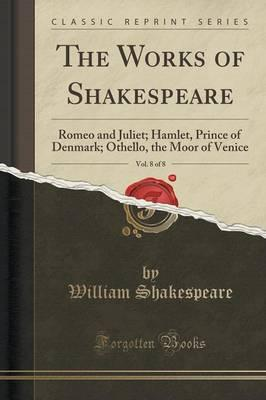 The Works of Shakespeare, Vol. 8 of 8
