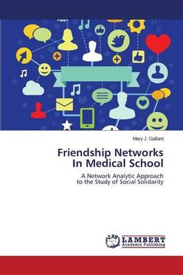 Friendship Networks  In Medical School