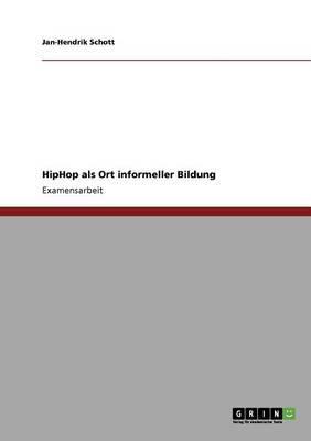 HipHop als Ort informeller Bildung