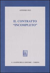 Il contratto «incompleto»