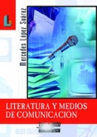 LITERATURA Y MEDIOS DE COMUNICACION