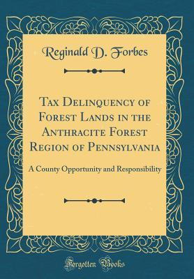 Tax Delinquency of Forest Lands in the Anthracite Forest Region of Pennsylvania