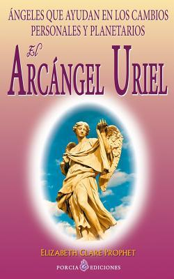 El Arcángel Uriel / The Archangel Uriel