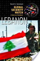 Global Security Watch—Lebanon: A Reference Handbook