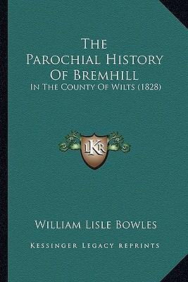 The Parochial History of Bremhill
