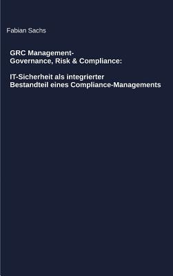 GRC Management-Governance, Risk & Compliance