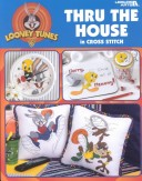 Looney Tunes Thru the House in Cross Stitch