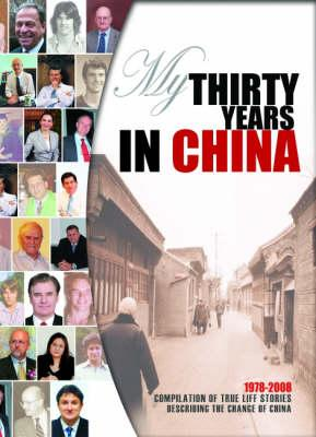 My Thirty Years in China