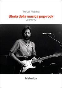 Storia della musica pop-rock. Gli anni '70