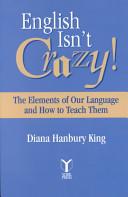 English Isn't Crazy!