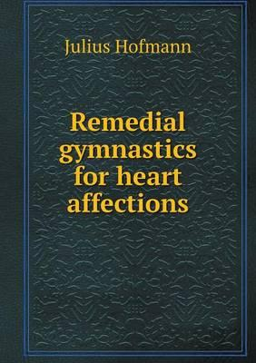 Remedial Gymnastics for Heart Affections