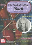 Mel Bay Presents the Student Cellist: Bach