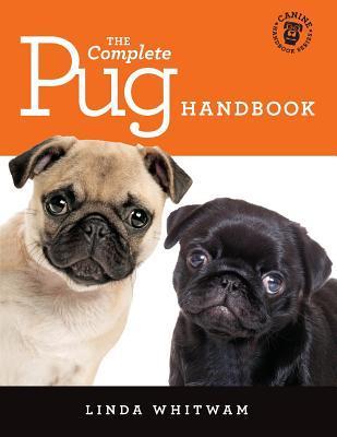 The Complete Pug Handbook