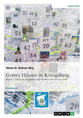 Gottes Häuser in Königsberg. Band 2