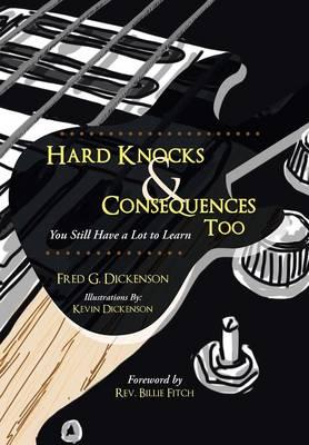 Hard Knocks & Consequences Too