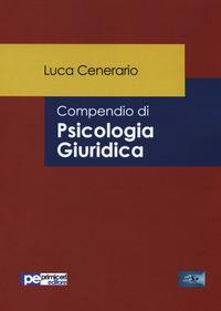 Compendio di psicologia giuridica