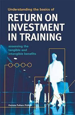 Understanding the Basics of Return on Investment in Training