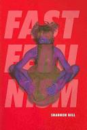 Fast feminism