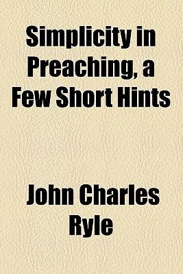 Simplicity in Preaching, a Few Short Hints