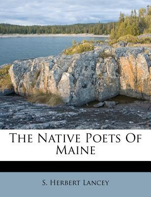 The Native Poets of Maine