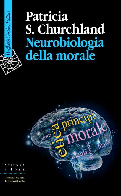 Neurobiologia della morale